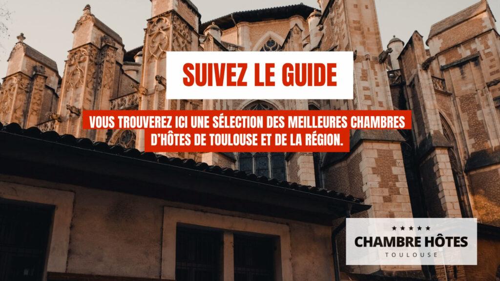 Suivez Le Guide Vous trouverez ici une sélection des meilleures Chambres d'hôtes de Toulouse et de la région..bmp