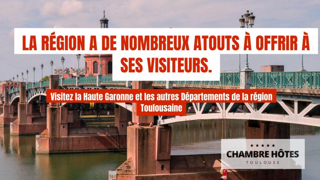 la région a de nombreux atouts à offrir à ses visiteurs. Visitez la Haute Garonne et les autres Départements de la région Toulousaine