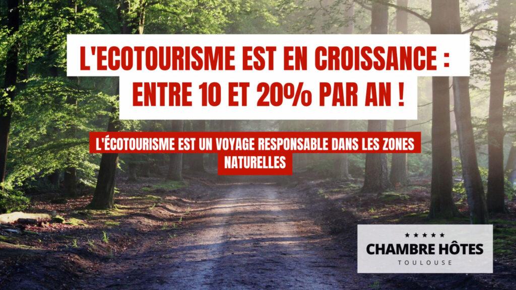 L'Ecotourisme est en croissance dans le Monde tourisme vert ou ecotourisme toulouse haute garonne occitanie