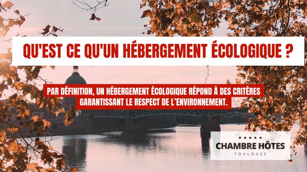 Qu'est ce qu'un hébergement écologique ? Par définition, un hébergement écologique répond à des critères garantissant le respect de l'environnement.