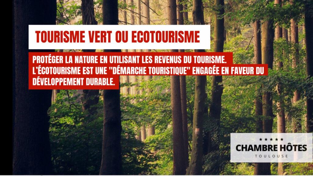 tourisme vert ou ecotourisme toulouse haute garonne occitanie
