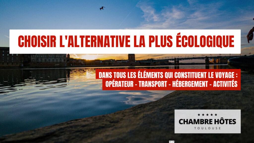 tourisme choisir l'alternative la plus écologique tourisme vert ou ecotourisme toulouse haute garonne occitanie
